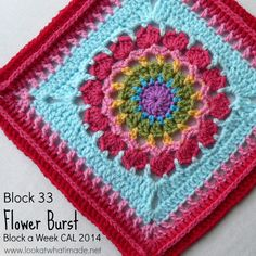 Block 33: Flower Burst Square {Photo Tutorial...ish} Block 33 of the Block a Week CAL 2014 is Chris Simon's Flower Burst Square. Photo tutorial done with kind permission. http://www.lookatwhatimade.net/crafts/yarn/crochet/block-a-week-cal-2014/block-33-flower-burst-square-photo-tutorial-ish/?utm_campaign=coschedule&utm_source=pinterest&utm_medium=Look%20At%20What%20I%20Made%20(Crochet%20Away)&utm_content=Block%2033%3A%20%20Flower%20Burst%20Square%20%20%7BPhoto%20Tutorial...ish%7D