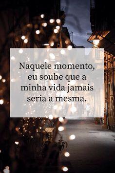 #destino #vida #frases #português #vida #mudança #momento #amor #desilusão #esperança