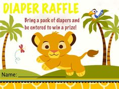 The Diaper Raffle handout I made for Rachel's baby shower. Lion King themed as you can tell. @Stephanie Coyer