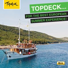 Topdeck Tours have been providing unforgettable travel experiences for year olds for the past 35 years. Honeymoon Trip, European Summer, Travel Tours, Touring, The Past, Youth, Deck, Adventure, Board