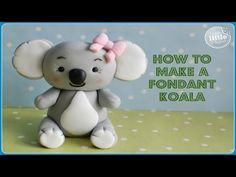 Koala Bear Tutorial - YouTube