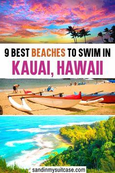 9 Best Beaches to Swim in Kauai, Hawaii. What are the best Kauai beaches for swimming? Check out these 9 top beaches in Kauai. Pssst! Lydgate Beach Park is a great Kauai beach for families. Kauai Hawaii Beaches | Kauai Hawaii Beaches Beautiful Places | Kauai Hawaii Best Beaches | Kauai Travel | best Beaches in Kauai | Beach Destinations |
