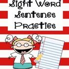 These sentences are sure to help your students learn their sight words and gain reading confidence. Students can practice writing the sight word an...