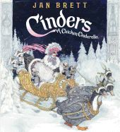 Cinders: A Chicken Cinderella by Jan Brett. Cinders, the most picked upon hen in the flock, becomes the most loved by Prince Cockerel when she arrives at his ball looking so beautiful that even her bossy sisters do not recognize her.