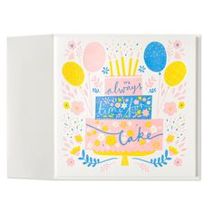 It's Always Time for Cake Birthday Card