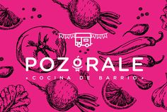 """Paulina Fierro's project """"Pozórale"""" is a Mexican food brand based in Guadalajara, Jalisco. Pozórale aims to bring the traditional mexican food to food truck Food Truck Design, Food Design, Design Ideas, Food Branding, Branding Design, Mexican Restaurant Decor, Restaurant Ideas, Traditional Mexican Food, Restaurant Logo Design"""