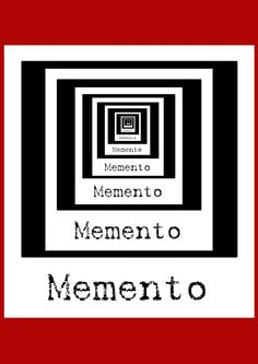 """Some memories are best forgotten."" - Memento 
