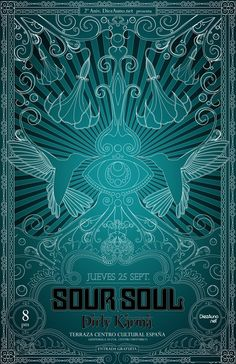 SOUR SOUL @ Centro Cultural España XXV.IX.MMVIII in collaboration with Pepelepop - [ #music #design #psychedelic #rock #hindu ]