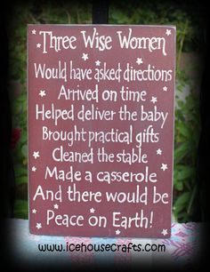 Three Wise Women Sign-Christmas sign, holiday sign, seasonal sign, funny sign, primitive sign, hand painted sign,