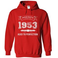 Made In 1953 - Aged To Perfection