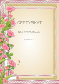 Dzień Matki;: Dyplomy i certyfikaty do druku 7 Diy And Crafts, Clip Art, Printables, School, Asd, Letters, Print Templates, Pictures
