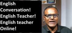 English Conversation!English Teacher!English teacher Online!