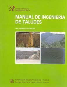 Manual de Ingeniería de Taludes del Instituto Geológico y Minero de España (descarga en pdf)
