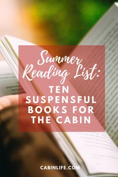 Looking for a little thrill and suspense this summer? Read these books about adventure, the wilderness and finding yourself in nature while you're at the cabin Cabin Activities, Summer Reading Lists, Wilderness, Dreaming Of You, Finding Yourself, Adventure, Nature, Books, House