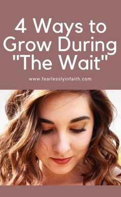 4 Ways to Grow While Waiting for a Relationship | Singleness, Being Single, Growth, Christian Singleness, Encouragement, Marriage, Dating, Dating Advice, Relationship Advice, Advice for Singles, Value, Worth, Christian Dating, Christian Dating Advice,