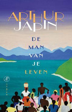 De man van je leven - Arthur Japin  Eén man, twee vrouwen en een afgelegen huis op een zonnig vakantie-eiland. Een wrange komedie over liefde, trouw, overspel en wraak - voor iedereen die ooit geloofd heeft in de liefde.