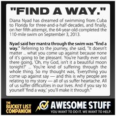 "Diana Nyad: ""Find a way."""