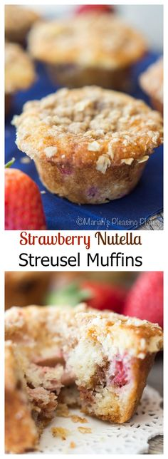 Decadent Strawberry Nutella Streusel Muffins filled with juicy strawberries, thick nutella swirls, and a crumbly oatmeal streusel topping.