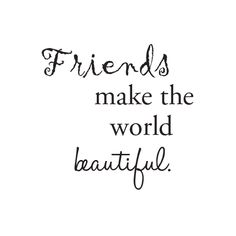 . Good Quotes, Bff Quotes, Best Friend Quotes, Quotes To Live By, Funny Quotes, Inspirational Quotes, Fun With Friends Quotes, Meaningful Quotes, Friend Sayings