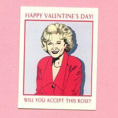 BETTY WHITE VALENTINE - HELLOGIGGLEScom Item Of The Day - Funny Valentine Card - Original Illustration