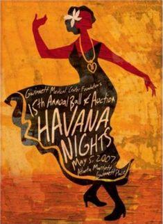 Havana Nights ~ Anonym Havana Nights Party Theme, Havana Party, Poster Art, Retro Poster, Cuban Decor, Danse Salsa, Cuba Art, Cuban Culture, Havana Club