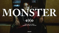 EXO - Chanyeol - Monster MV