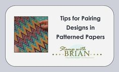Tips for Pairing Designs in Patterned Papers