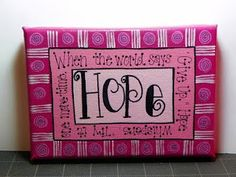 HOPE canvas created by Misty Rushlow