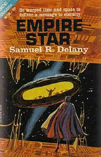 Empire Star is a 1966 science fiction novella by Samuel R. Delany.