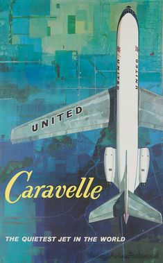 Caravelle United Airlines - The Sud Aviation SE 210 Caravelle was the world's first short/medium-range jet airliner. Travel Ads, Airline Travel, Air Travel, Travel Icon, Retro Airline, Vintage Airline, Vintage Advertisements, Vintage Ads, Sud Aviation