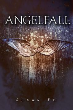 Susan Ee, Angelfall (Penryn & the End of Days #1)