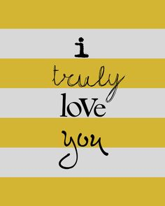 yellow I truly love you free printable