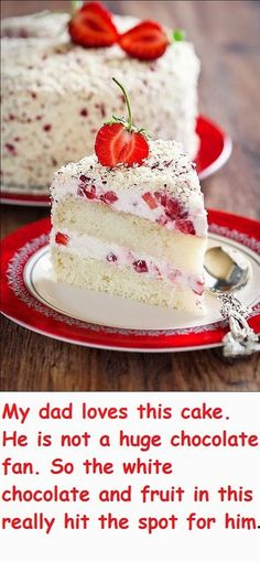My dad loves this cake. He is not a huge chocolate fan. So the white chocolate and fruit in this really hit the spot for him. - Switching To Slimming World: White Chocolate Strawberry Cake(Strawberry Cake Recipes) Strawberry Mousse Cake, Strawberry Desserts, Köstliche Desserts, Delicious Desserts, White Chocolate Strawberries, White Chocolate Cake, White Chocolate Strawberry Cake Recipe, Chocolate Food, Chocolate Cakes