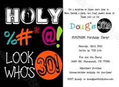 Holy (You Know What) Look Who's 30, 40, 50 etc. ANY AGE - Funny Adult Men's or Women's Birthday Party Invitation - Printable Digital Card by www.kottageon5th.etsy.com