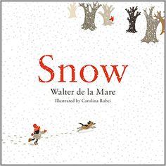 Snow by Walter de la Mare http://www.amazon.co.uk/dp/0571305571/ref=cm_sw_r_pi_dp_htRKub00Q96SV