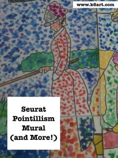 Seurat Pointillism Mural group project uses $5 downloadable PDF (lots of tips for pointillism projects here)