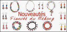 Louna Bazarette by LounaCasa.com | Nouveautés Fiancée du Mekong |  Venez découvrir les nouveautés bijoux de la Fiancée du Mékong !   chez lounacasa