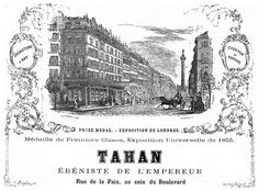 Advertising for « Tahan, rue de la Paix, at the corner of the Boulevard Architectural Antiques, Cabinet Makers, French Antiques, 19th Century, Advertising, Corner, Paris, Architecture, Furniture