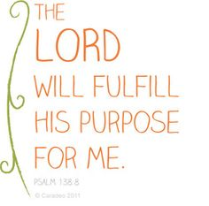 """""""The LORD will perfect that which concerneth me."""" (KJ) """"The LORD will work out His plans for my life."""" (NLT) Psalm His plans! Quotes To Live By, Great Quotes, Me Quotes, Inspirational Quotes, Cool Words, Wise Words, Favorite Bible Verses, Words Of Encouragement, Texts"""