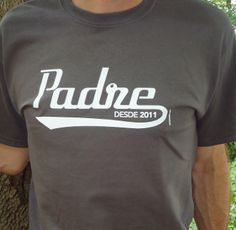 Padre Desde 2013 - Fathers Day T-shirts Personalized With Any Year - Free Shipping