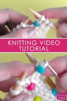 Knit Beads into any project! This easy knitting technique works great for pretty much any knit stitch pattern. #StudioKnit #knittingvideo #beads #knitting #knittinghelp