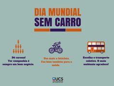 No Dia Mundial Sem Carro, listamos algumas alternativas para se chegar até a Universidade.