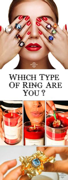 Which type of ring are you? Each one of these beautiful Fragrant Jewels candles has a ring hidden inside the wax AND a chance to win a $10,000 diamond ring!