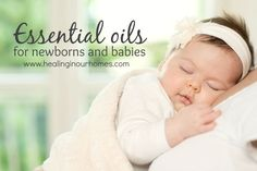 Essential oils for Newborns and Babies