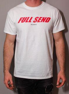 Full Send Unisex T Shirt Red Text Shirts T Shirt Mens Tops