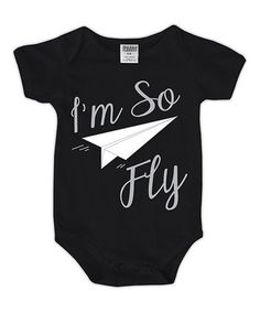 Another great find on #zulily! Black 'I'm So Fly' Bodysuit - Infant #zulilyfinds