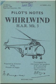 Westland WhirlWind H.A.R. Mk.3 Helicopter Pilot's Notes Manual - AP 4509C-PN - Aircraft Reports - Aircraft Manuals - Aircraft Helicopter Engines Propellers Blueprints Publications