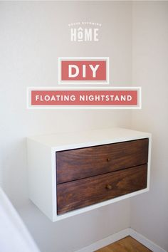DIY Floating Nightstand with two drawers
