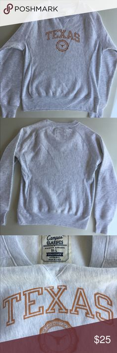 UT Austin Sweatshirt The University of Texas at Austin.                                       NWOT light gray sweatshirt. Love this but never got a chance to wear since I have so many other UT apparel.                          82% Cotton/18% Polyester.                                                          No Trades Tops Sweatshirts & Hoodies