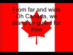 Canadian National Anthem (lyrics) Oh Canada Canadian Things, I Am Canadian, Canadian Girls, Canadian History, School Songs, School Videos, School Stuff, Canadian National Anthem